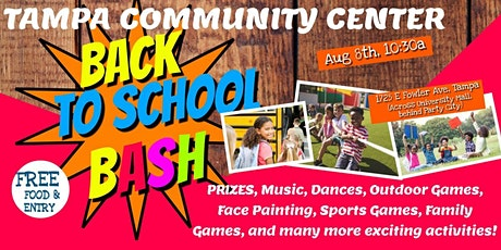 Kids Back to School Bash at Tampa Community Center  - A Family Fun Event! tickets