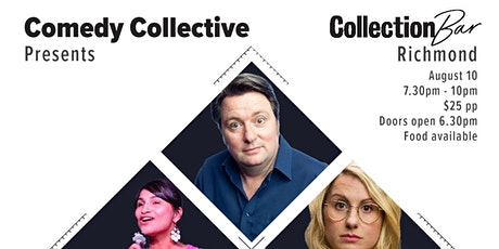 Comedy Collective Presents - August 10 @ the Collection Bar tickets
