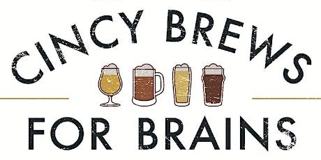 Cincy Brews for Brains 2021 tickets