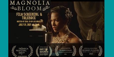 Magnolia Bloom Film Screening tickets