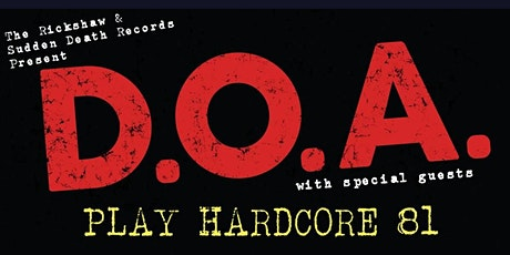 D.O.A. Play Hardcore 81 Live tickets