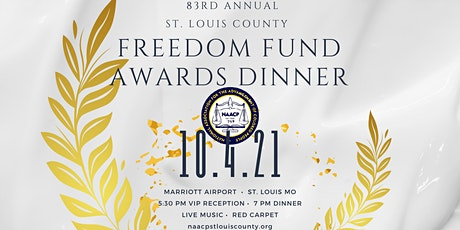83rd Annual NAACP St. Louis County Freedom Fund Awards Dinner 2021 tickets