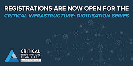 Critical Infrastructure: Digitisation Series tickets