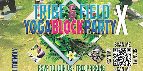 Tribe & Field  -X- Yoga Block Party tickets