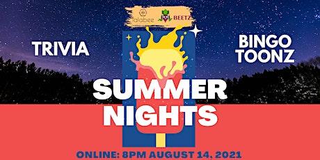 Summer Nights: An Evening Of  Online Trivia and Bingo Toonz tickets