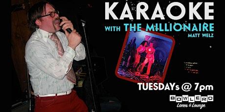 Karaoke Tuesdays w/ The Millionaire Matt Welz tickets