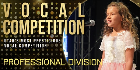 2021 Sing! Utah Summer Vocal Competition Round 3 Concert - Pro. Division tickets