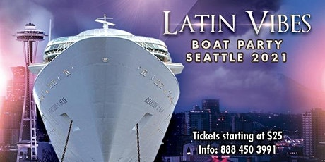 Latin Vibes Boat Party Seattle 2021 tickets