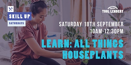 LEARN: All things houseplants tickets