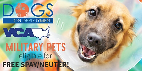 Free  Spay and Neuter for Military & First-Responder Owned Pets tickets
