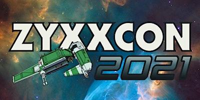 ZYXXCON 2021