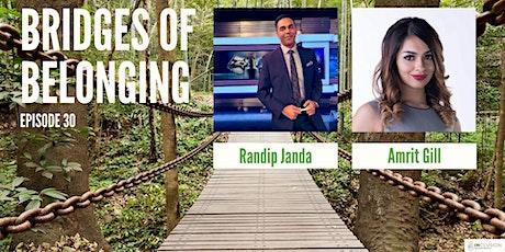Bridges of Belonging #30 w/Randip Janda and Amrit Gill tickets