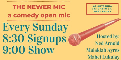 The Newer Mic - Comedy Open Mic @ Abyssinia tickets