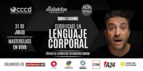Masterclass EN VIVO // Apertura de la Certificación en Lenguaje Corporal entradas