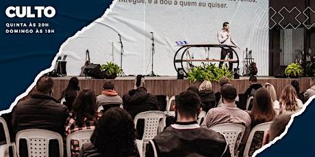 CULTO DOMINGO 25/07 NOITE 19H tickets