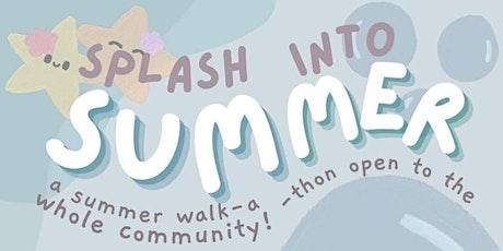 Splash Into Summer Walk-a-thon tickets
