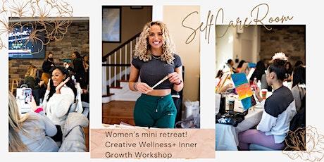 Women's Creative Wellness + Inner Growth Workshop tickets