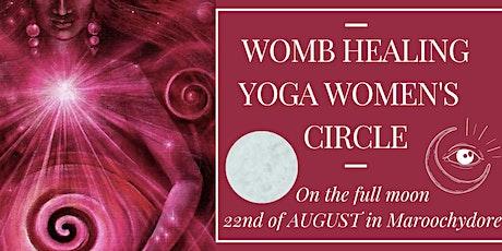 WOMB HEALING YOGA WOMEN'S  CIRCLE tickets