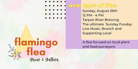 Flamingo Flea | Grow & Gather [Free Event] tickets