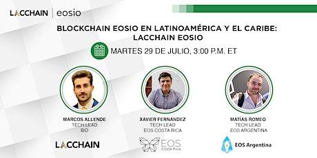 Blockchain EOSIO en América Latina y el Caribe: LACChain EOSIO entradas