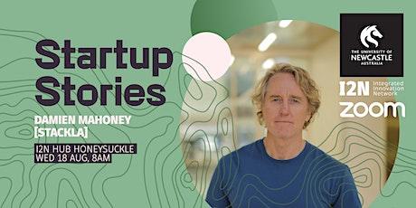 Startup Stories - Damien Mahoney (Stackla) tickets