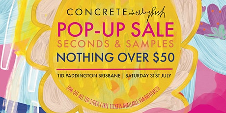 Concrete Jellyfish Seconds & Samples Sale - Saturday 31 July tickets