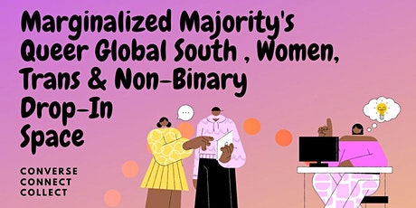 Queer Global South Women, Non-Binary, and Trans Weekly Drop-In Space tickets