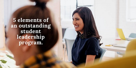 5 elements of an outstanding student leadership program tickets