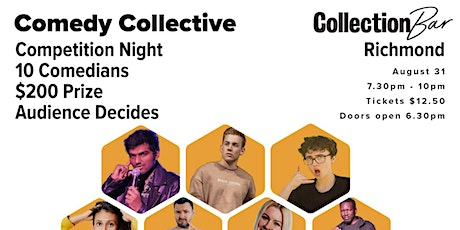 Comedy Collective Comp Night - August 31 @ the Collection Bar tickets
