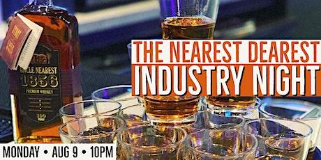 The Nearest Dearest Industry Night tickets