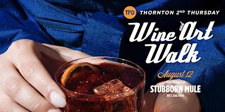 Thornton 2nd Thursday Wine & Art Walk tickets