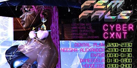 Fem Fale: Cyber Cxnt 2.0 tickets
