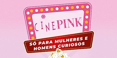 CINE PINK ingressos
