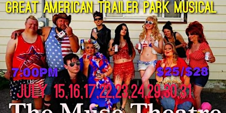 Great American Trailer Park Musical -The Muse Theatre tickets