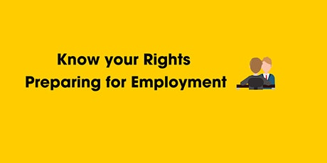 Newcomer Series: Know your Rights Preparing for Employment tickets