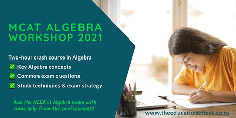 NCEA Level 1 MCAT Algebra Exam Workshop (Afternoon session) tickets