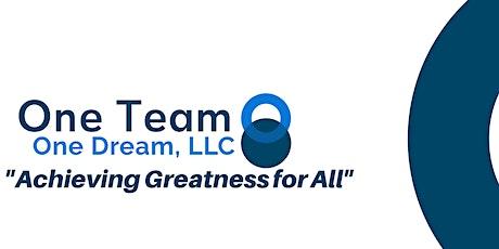 One Team One Dream, LLC Entrepreneurship Mixer 2021 tickets