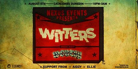 Nexus Events Presents: Witters (AKL) & Special Guest Worthy (AKL) tickets
