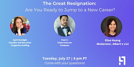 The Great Resignation Panel: Are You Ready to Jump to a New Career? tickets