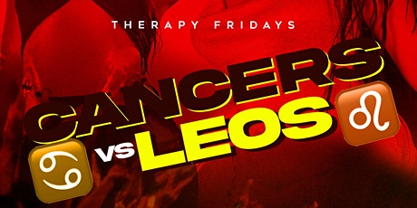 TherapyFridays Cancers Vs Leo's Bash tickets