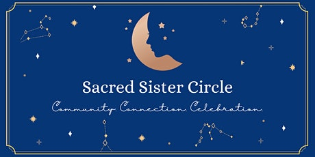 Sacred Sister Circle - Women's Circle tickets