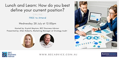 Lunch and Learn: How do you best define your current position?