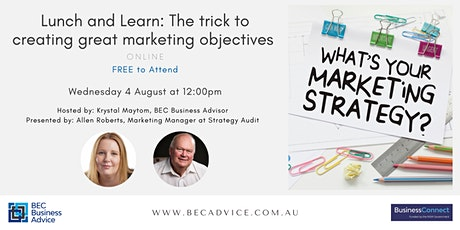 Lunch and Learn: The trick to creating great marketing objectives tickets