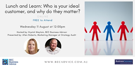 Lunch and Learn: Who is your ideal customer, and why do they matter? tickets