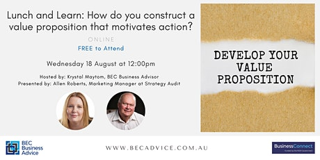 Lunch and Learn: How do you construct a value proposition that motivates? tickets