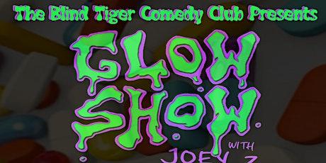 Glow Show w/ Joey Z SAN ANTONIO EDITION tickets