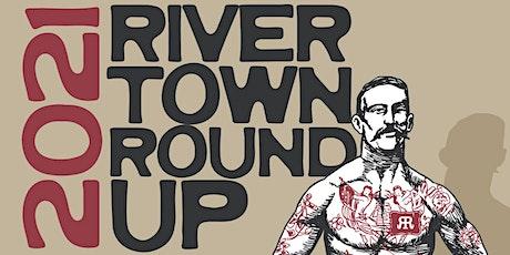 2021 Rivertown Roundup tickets