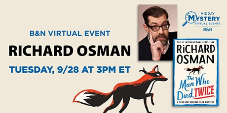 B&N Midday Mystery Presents: Richard Osman discusses THE MAN WHO DIED TWICE tickets