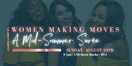 Women Making Moves ~ A Mid-Summer Soirée tickets