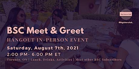 In-Person Hangout Event: BSC Meet & Greet tickets